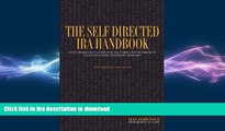 FAVORIT BOOK The Self Directed IRA Handbook: An Authoritative Guide For Self Directed Retirement