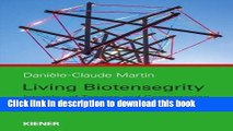 Books Living Biotensegrity: Interplay of Tension and Compression in the Body Free Online