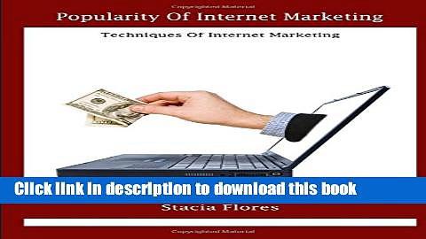Books Popularity of Internet Marketing: Techniques of Internet Marketing Free Online