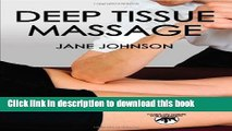 Ebook Deep Tissue Massage: Hands-on Guide for Therapists (Hands-On Guides for Therapists) Free
