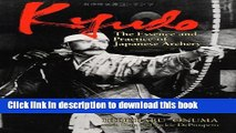 Ebook Kyudo: The Essence and Practice of Japanese Archery Full Online