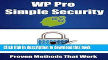 Ebook WP Pro Simple Security (WP Pro Business Guides Book 4) Full Online