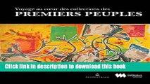 Ebook Voyage au coeur des collections des Premiers Peuples Free Online