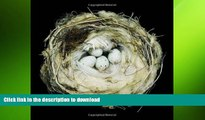 FREE DOWNLOAD  Nests: Fifty Nests and the Birds that Built Them  FREE BOOOK ONLINE