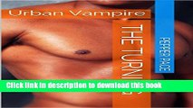 Books Urban Vampire The Turning: The Turning Free Download