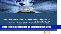 Ebook Interaktionsparadigma ? Web 2.0: Blogs, Tags, RSS, Social Bookmarks, Podcasts, Mash-ups,