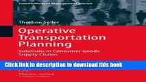 [Read PDF] Operative Transportation Planning: Solutions in Consumer Goods Supply Chains