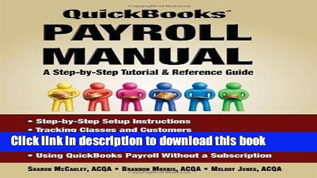 PDF QuickBooks Payroll Manual - A Step by Step Tutorial Reference Guide  Online