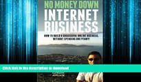 FAVORIT BOOK No Money Down Internet Business: How To Build a Successful Online Business, Without
