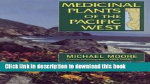 Books Medicinal Plants of the Pacific West Free Download