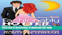 [PDF] Fashionably Hotter Than Hell: Book 6 Hot Damned Series (Volume 6) Read Online
