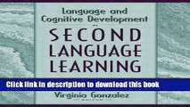 Books Language and Cognitive Development in Second Language Learning: Educational Implications for