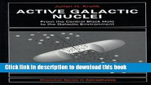 Books Active Galactic Nuclei: From the Central Black Hole to the Galactic Environment Full Online