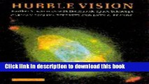 Ebook Hubble Vision: Further Adventures with the Hubble Space Telescope Full Online