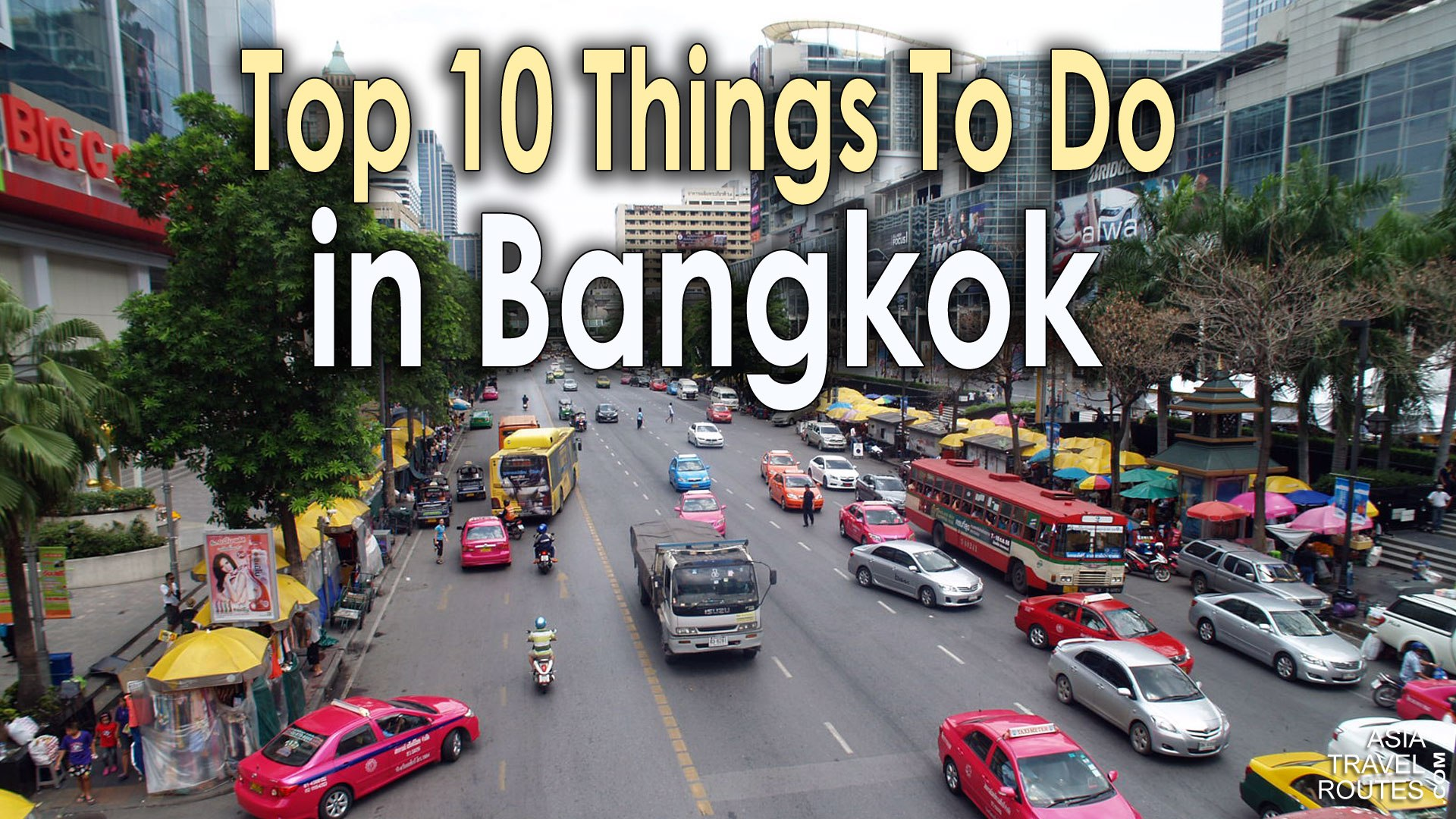 Top 10 Things To Do in Bangkok