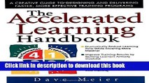 Books The Accelerated Learning Handbook: A Creative Guide to Designing and Delivering Faster, More