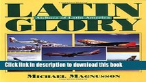 Ebook Latin Glory: Airline Color Schemes of South America Full Download