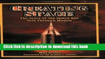 Books Creating Space: The Story of the Space Age Through Models: Apogee Books Space Series 24 Free