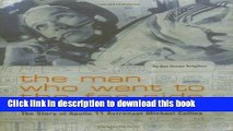 Ebook The Man Who Went to the Far Side of the Moon: The Story of Apollo 11 Astronaut Michael