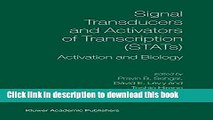 Ebook Signal Transducers and Activators of Transcription (STATs): Activation and Biology Full Online