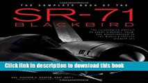 Ebook The Complete Book of the SR-71 Blackbird: The Illustrated Profile of Every Aircraft, Crew,