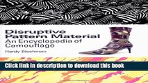 Ebook Disruptive Pattern Material: An Encyclopedia of Camouflage Full Online