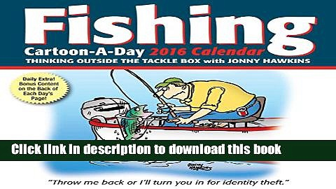 Books Fishing Cartoon-a-Day 2016 Calendar: Thinking Outside the Tackle Box Full Online