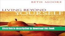 PDF] Living Beyond Yourself - Bible Study Book: Exploring