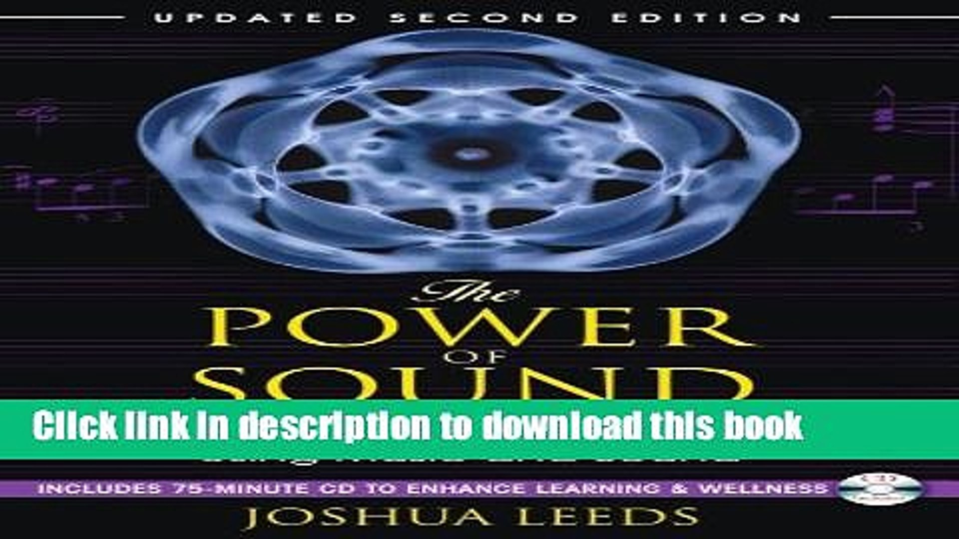 Ebook The Power of Sound: How to Be Healthy and Productive Using Music and Sound Full Online