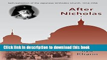 Books After Nicholas: Self-Realization of the Japanese Orthodox Church, 1912-1956 Free Online