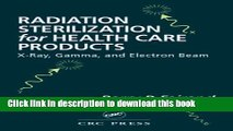 Books Radiation Sterilization for Health Care Products: X-Ray, Gamma, and Electron Beam Full Online