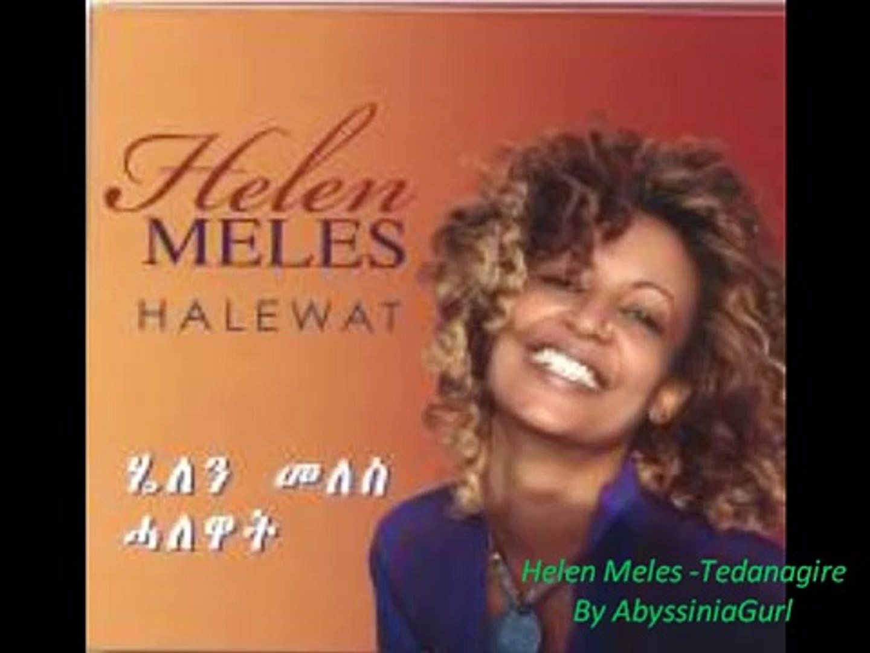 Eritrean Song Helen Meles -Tedanagire