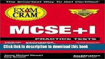 Download  MCSE+I Practice Test Exam Cram: Exam: 70-059, 70-079, 70-087, 70-081, 70-068  {Free