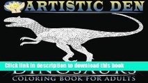 Books Dinosaurs Coloring Book For Adults: Unique Floral Tangle Dinosaur Designs (Floral Tangle Art