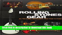 Read Rolling Stones Gear: All the Stones  Instruments from Stage to Studio Ebook Free