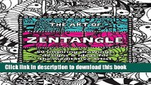 Ebook The Art of Zentangle: 50 inspiring drawings, designs   ideas for the meditative artist Full