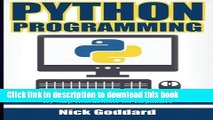 Books Python Programming: Become an Expert at Python Today with Step by Step Instructions for