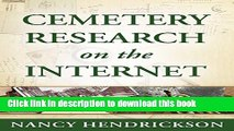 Books Cemetery Research on the Internet (A Genealogy Guide) (One-Hour Genealogist Book 5) Free
