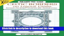 Ebook Ready-to-Use Celtic Borders on Layout Grids (Dover Clip Art Ready-to-Use) Free Online