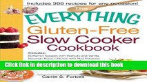 Books The Everything Gluten-Free Slow Cooker Cookbook: Includes Butternut Squash with Walnuts and