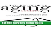 Ebook Challenges of an Aging Society: Ethical Dilemmas, Political Issues Full Online