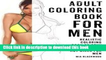 Ebook Adult Coloring Book For Men: Realistic Coloring Book of Sexy Women and Hot Girls for Men