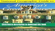 Books National Geographic Guide to Americas Great Houses Full Online