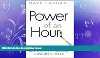 FREE DOWNLOAD  Power of An Hour: Business and Life Mastery in One Hour A Week  DOWNLOAD ONLINE