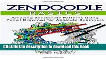Ebook Zendoodle Basics: Amazing Zendoodle Patterns Using Pencil Drawings for Absolute Beginners