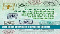 Books The Essential Guide to Religious Traditions and Spirituality for Health Care Providers Free