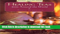 Ebook Healing Teas: From Around The World Full Online