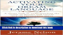 Ebook Activating Your Dream Language: A closer look at understanding the realm of dreams and