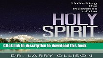 Ebook Unlocking the Mysteries of the Holy Spirit Free Download