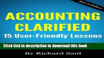 Accounting Clarified: 15 User-Friendly Lessons (Small Business Clarified) PDF Ebook